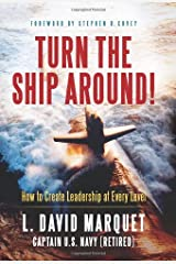 Turn the Ship Around!: How to Create Leadership at Every Level Hardcover