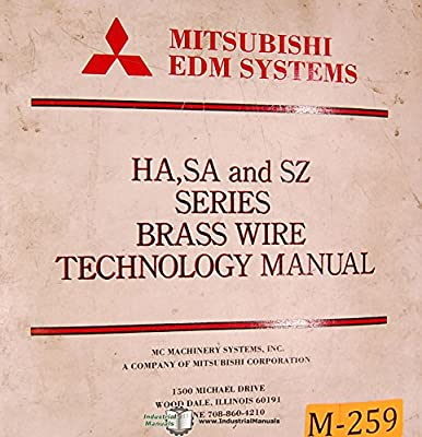 Mitsubishi HA, SA & SZ Series, EDM Brass Wire Technology Manual