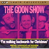 The Goon Show Vol.3 - I'm Walking Backwards For Christmas
