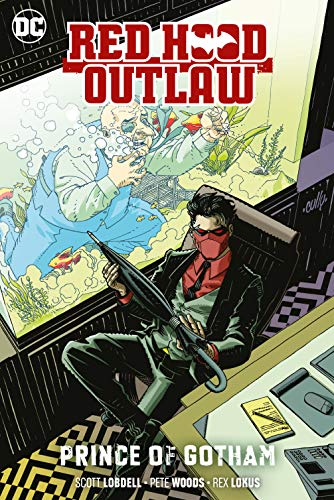 Red Hood: Outlaw Vol. 2: Prince of Gotham (Red Hood: Outlaws) (Red Hood And The Outlaws Rebirth 5)