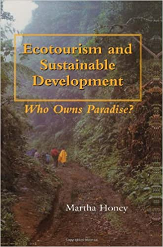 Ecotourism and Sustainable Development: Who Owns Paradise