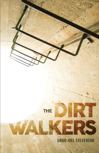 The Dirt Walkers (The Surface's End) (Volume 2)