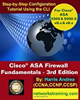 Cisco ASA Firewall Fundamentals, 3rd Edition Front Cover