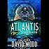 Atlantis: A Dane Maddock Adventure (Dane Maddock Adventures Book 6)
