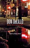 Don Delillo : Mao II, Underworld, Falling Man, Olster, Stacey, 0826444636
