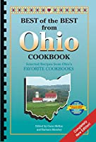 Best of the Best from Ohio Cookbook: Selected Recipes from Ohio's Favorite Cookbooks