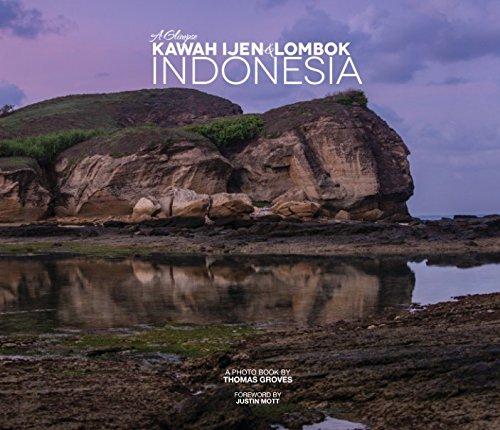 Download A Glimpse of Kawah Ijen and Lombok, Indonesia pdf epub