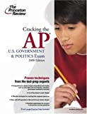 Cracking the AP U. S. Government and Politics Exam 2008, Tom Meltzer and Paul Levy, 037542850X