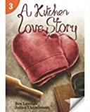 A Kitchen Love Story, Sue Leather, Julian Thomlinson, 1424046394