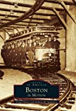 Boston in Motion, Anthony Mitchell Sammarco, 0738500879