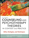 Counseling and Psychotherapy Theories in Context and Practice: Skills, Strategies, and Techniques, Second Edition