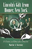 Lincoln's Gift from Homer, New York: A Painter, an Editor and a Detective