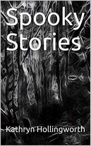 Book: Spooky Stories by Kathryn Hollingworth