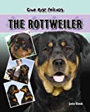 The Rottweiler, Janice Biniok, 1932904646