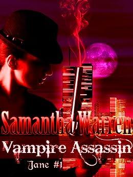 Vampire Assassin (Jane #1) by [Warren, Samantha]