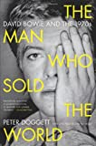 The Man Who Sold the World, Peter Doggett, 0062024663