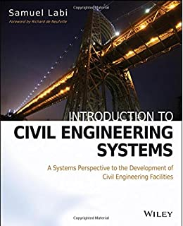 Introduction to civil engineering a students guide to academic and introduction to civil engineering systems a systems perspective to the development of civil engineering facilities fandeluxe Gallery