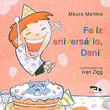Feliz Aniversário Dani!