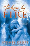 Taken by Fire, Sydney Croft, 0385342292