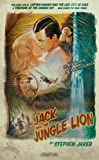 Jack and the Jungle Lion, Stephen Jared, 0557508932