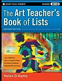 The Art Teacher's Book of Lists, Grades K-12 (J-B Ed: Book of Lists)