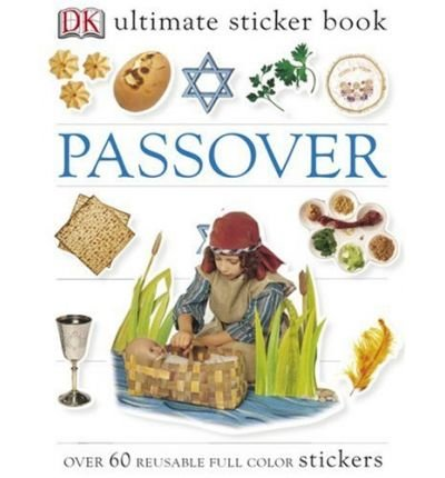 [ { PASSOVER [WITH OVER 60 REUSABLE STICKERS] (DK ULTIMATE STICKER BOOKS) } ] by Halton, Melanie (AUTHOR) Feb-16-2004 [ Paperback - Sticker Passover
