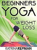 Beginners Yoga For Weight Loss-Katrina Repman