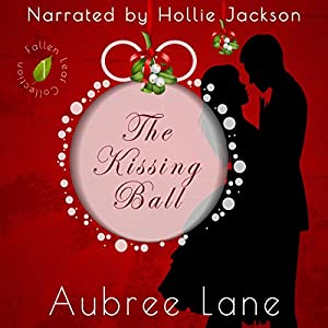 The Kissing Ball Audiobook