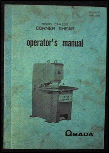 Amada CSH-220 Corner Shear Parts List.