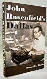 John Rosenfield's Dallas, Ronald L. Davis, 1893451062