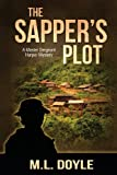The Sapper's Plot, M. L. Doyle, 0989454932