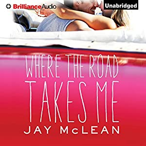 Where the Road Takes Me Audiobook