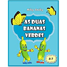 "Portuguese: ""As Duas Bananas Verdes""(Short Stories in Portuguese) (Portuguese Edition)"