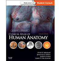 McMinn and Abrahams' Clinical Atlas of Human Anatomy E-Book: with STUDENT CONSULT Online Access (Mcminn's Color Atlas of Human Anatomy)