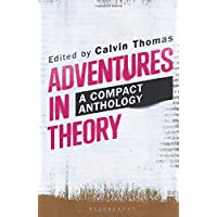 Adventures in Theory: A Compact Anthology