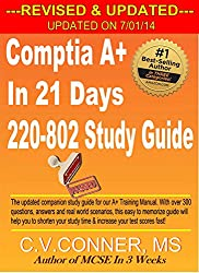 CompTIA A+ In 21 Days 220-802 Study Guide - Revised & Updated (CompTIA A+ In 21 Days Series Book 3) (English Edition)