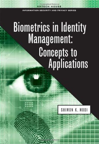 Biometrics in Identity Management: Concepts to Applications (Artech House Information Security and Privacy)