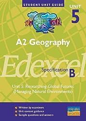 Edexcel (B) Geography A2 Unit 5 - Hazard Option Unit Guide (Student Unit Guides)