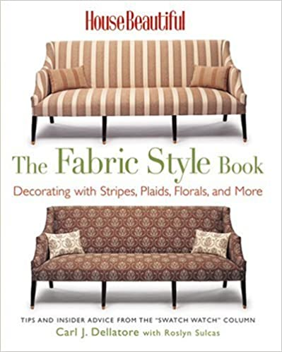 Plaids and More Florals House Beautiful The Fabric Style Book: Decorating with Stripes