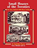 modern small house Sears, Roebuck Catalog of Houses, 1926: Small Houses of the Twenties - An Unabridged Reprint