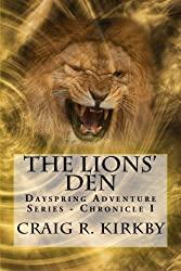 The Lions' Den (The Dayspring Adventure Series Book 1)