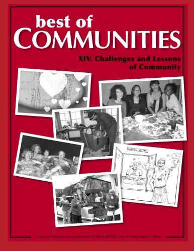 Best of Communities: XIV. Challenges and Lessons of Community (Volume 14)