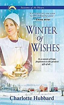 Winter of Wishes (Seasons of the Heart Book 3) by [Hubbard, Charlotte]