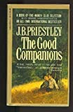 The Good Companions, J. B. Priestley, 0226682234