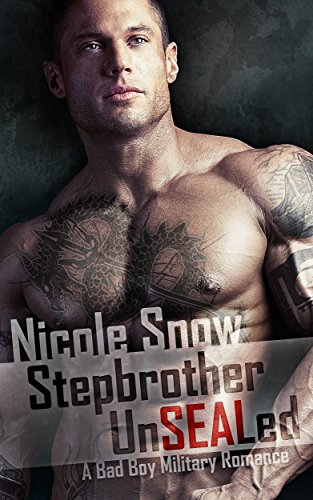 (Stepbrother UnSEALed: A Bad Boy Military Romance)