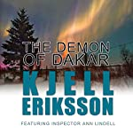 The Demon of Dakar | Kjell Eriksson