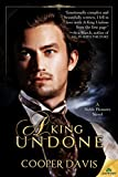 A King Undone (Noble Pleasures Book 1)