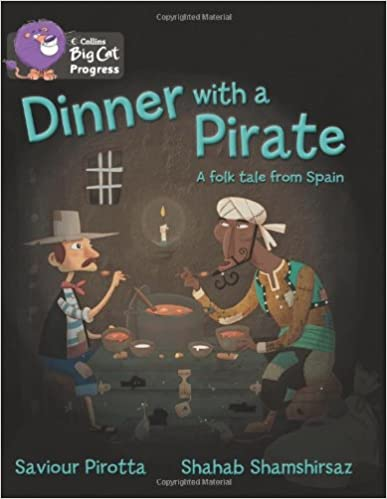 Dinner with a Pirate: Band 04 Blue/Band 14 Ruby (Collins Big Cat Progress)