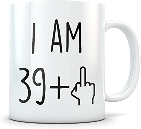 Amazon Com Funny 40th Birthday Gift For Women And Men Turning 40 Years Old Happy Bday Coffee Mug Gag Party Cup Idea As A Joke Celebration Best Forty Adult Birthday