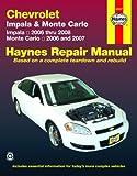 Chevrolet Impala '06-'08 & Monte Carlo '06-'07 (Automotive Repair Manual)